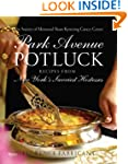 Park Avenue Potluck: Recipes from New...