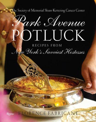 park-avenue-potluck-recipes-from-new-yorks-savviest-hostesses