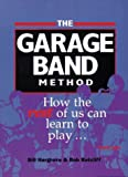 The Garago Band Method, William D. Hargrove and Robert D. Ratcliff, 1889975001
