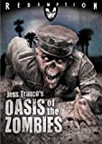 Oasis of the Zombies: Remastered Edition