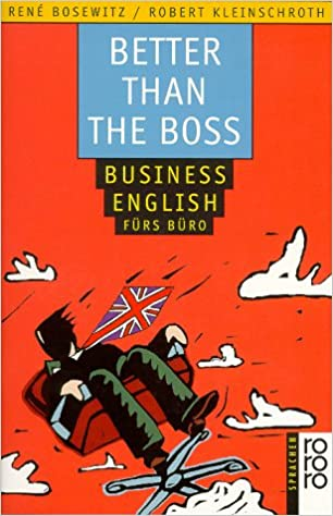 Better Than The Boss Business English Furs Buro Lernmaterialien