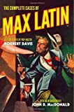 The Complete Cases of Max Latin, Davis, Norbert, 1618271210