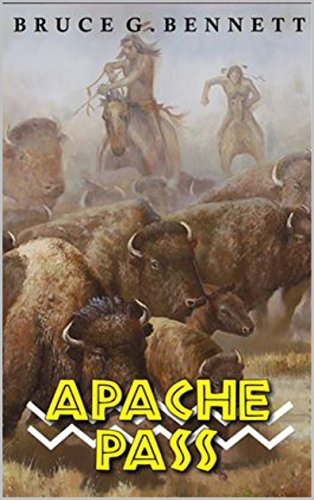 Apache Pass: A Western Adventure From The Author of Massacre At Fort Apache (A Gabriel Torrent Western Book 3) (English Edition)