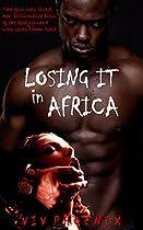 Losing It In Africa: Bbw Mmf Romantic Suspense