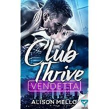 Club Thrive: Vendetta (The Club Thrive Series Book 2)