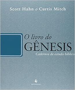 O Livro do Gênesis: Cadernos de Estudo Bíblico | Amazon.com.br