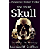 The Third Skull (Book one - The Discovery): A Paranormal Mystery Thriller