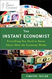 The Only Economics Book You Will Ever Need - A Library Journal 2012 Best Business Book of the Year   Economics isn't just about numbers: It's about politics, psychology, history, and so much more. We are all economists-when we work, save for the f...