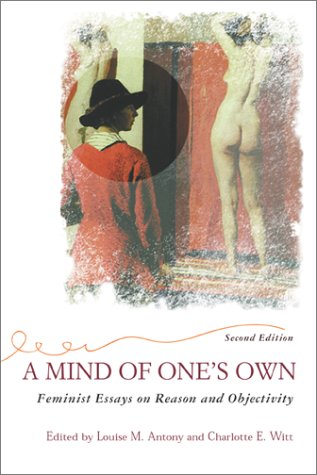 A Mind of One's Own (2nd Edition)