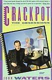 Crackpot, John Waters, 0394755340