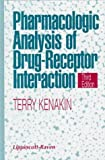 Pharmacologic Analysis of Drug-Receptor Interaction, Kenakin, Terry, 0397518153