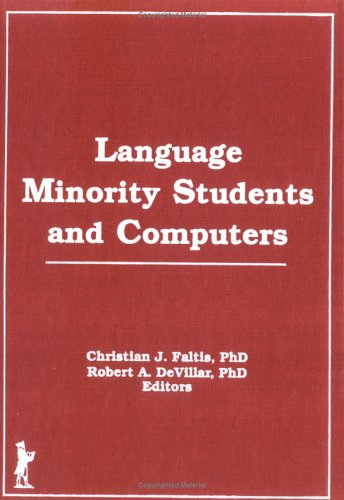 Language Minority Students and Computers