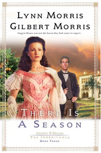 There is a Season (Cheney & Shiloh: The Inheritance - Augustine Kids For Saint