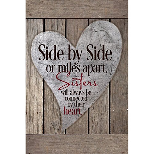 Side By Side Or Miles Apart,Sisters...New Horizons Wood Plaque (Gift Sister)