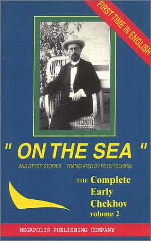 Download On the Sea and Other Stories : The Complete Short Stories of Anton Chekhov (Vol 2) PDF