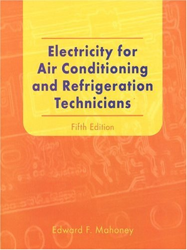Electricity for Air Conditioning and Refrigeration Technicians (5th Edition)