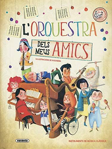 L'orquestra dels meus amics por Eliseo García,Kasandra