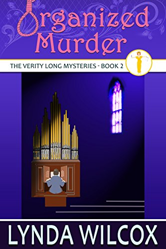 Organized Murder (The Verity Long Mysteries Book 2)