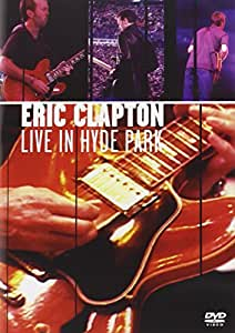 Eric Clapton - Live in Hyde Park