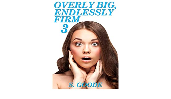 Overly Big Endlessly Firm 3 Trapped With No Escape Kindle Edition