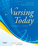 img - for Nursing Today: Transition and Trends, 7e book / textbook / text book