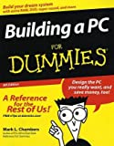 Building a PC for Dummies, Mark L. Chambers, 0764505718