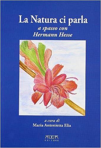 Descargar Libro En La Natura Ci Parla. A Spasso Con Hermann Hesse PDF Gratis Sin Registrarse