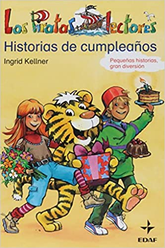 Free book to read and download Historia De Cumpleanos/ Birthday's Story (Spanish Edition) 8441416729 PDF CHM