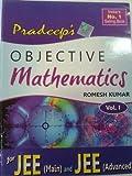Pradeep Objective Mathematies Vol. I & II for JEE Main and JEE Advanced