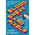 Blood, Sweat, and Pixels: How Video Games Are Made Kindle Edition