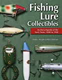 Fishing Lure Collectibles: An Encyclopedia of the