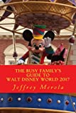 The Busy Family's Guide to Walt Disney World 2017