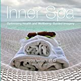 Inner Spa:  Optimising Health and Wellbeing Guided Imagery