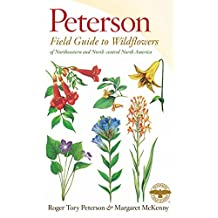 A Peterson Field Guide to Wildflowers: Northeastern and North-Central North America