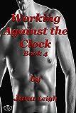 Working Against the Clock (Dangerous Series Book 4)