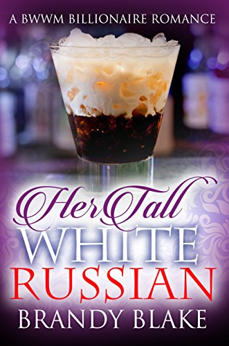 Search : Her Tall White Russian: A BWWM Billionaire Romance