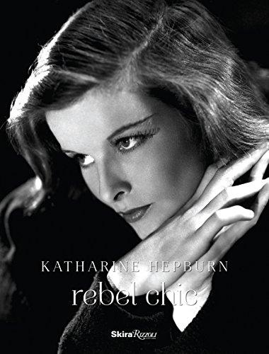 Katharine Hepburn: Rebel Chic