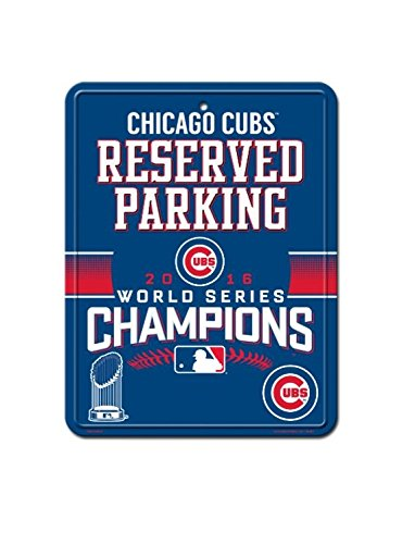World Sign Parking Series - MLB Chicago Cubs World Series Champion Metal Reserved Parking Sign