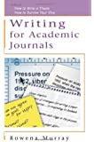 Writing for Academic Journals (Study Skills)