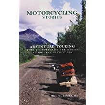 Motorcycling Stories