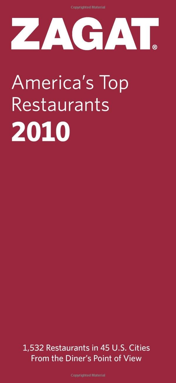 2010 America's Top Restaurants (ZAGATSURVEY: AMERICA'S TOP RESTAURANTS) ebook
