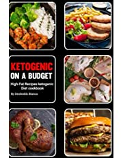 Ketogenic Diet on a Budget: High-Fat Recipes ketogenic Diet cookbook