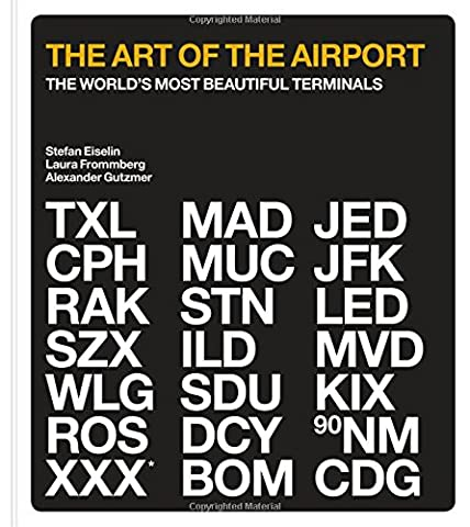 The Art of the Airport: The World's Most Beautiful Terminals
