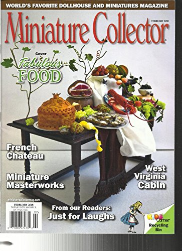 MINIATURE COLLECTOR MAGAZINE, COVER FABULOUS FOOD FEBRUARY, 2018 VOL. 40
