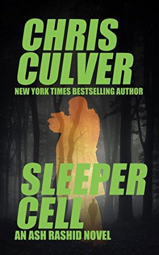 (Sleeper Cell (Ash Rashid Series Book 7))