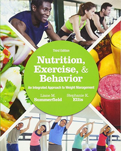 Nutrition, Exercise, and Behavior: An Integrated Approach to Weight Management by imusti