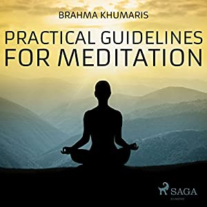 Practical Guidelines for Meditation Audiobook