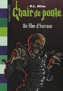 Chair de poule, tome 52 : Un film d'horreur par Stine