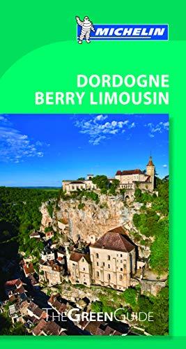 Michelin Green Guide Dordogne Berry Limousin (Green Guide/Michelin)