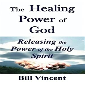 The Healing Power of God Audiobook